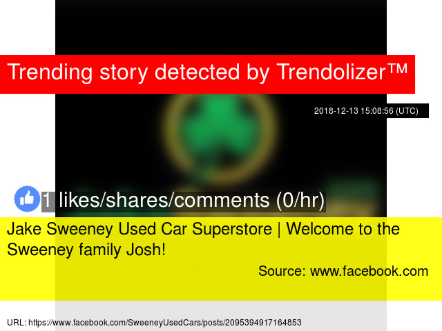 Jake Sweeney Used Car Superstore Welcome To The Sweeney Family Josh