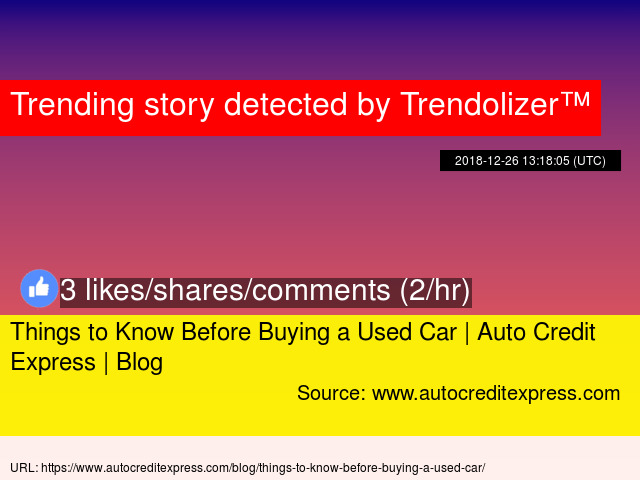 Things To Know Before Buying A Used Car