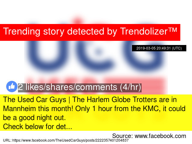 The Used Car Guys | The Harlem Globe Trotters are in Mannheim this