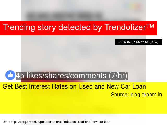 Get Best Interest Rates On Used And New Car Loan