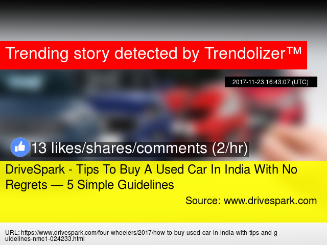 Drivespark Tips To Buy A Used Car In India With No Regrets 5