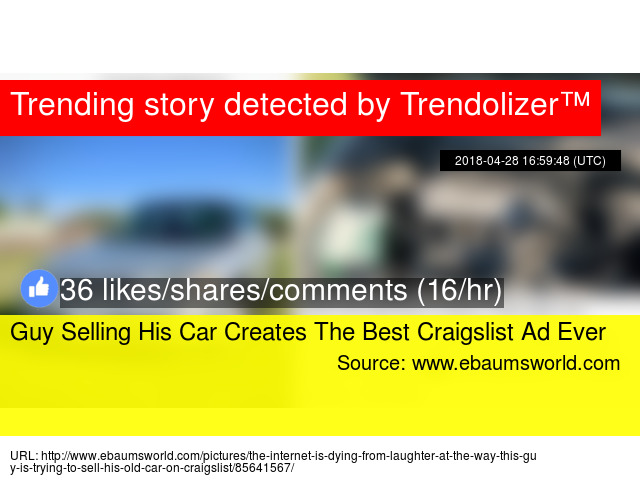 Guy Selling His Car Creates The Best Craigslist Ad Ever
