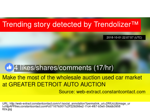 Greater Detroit Auto Auction >> Make The Most Of The Wholesale Auction Used Car Market At Greater